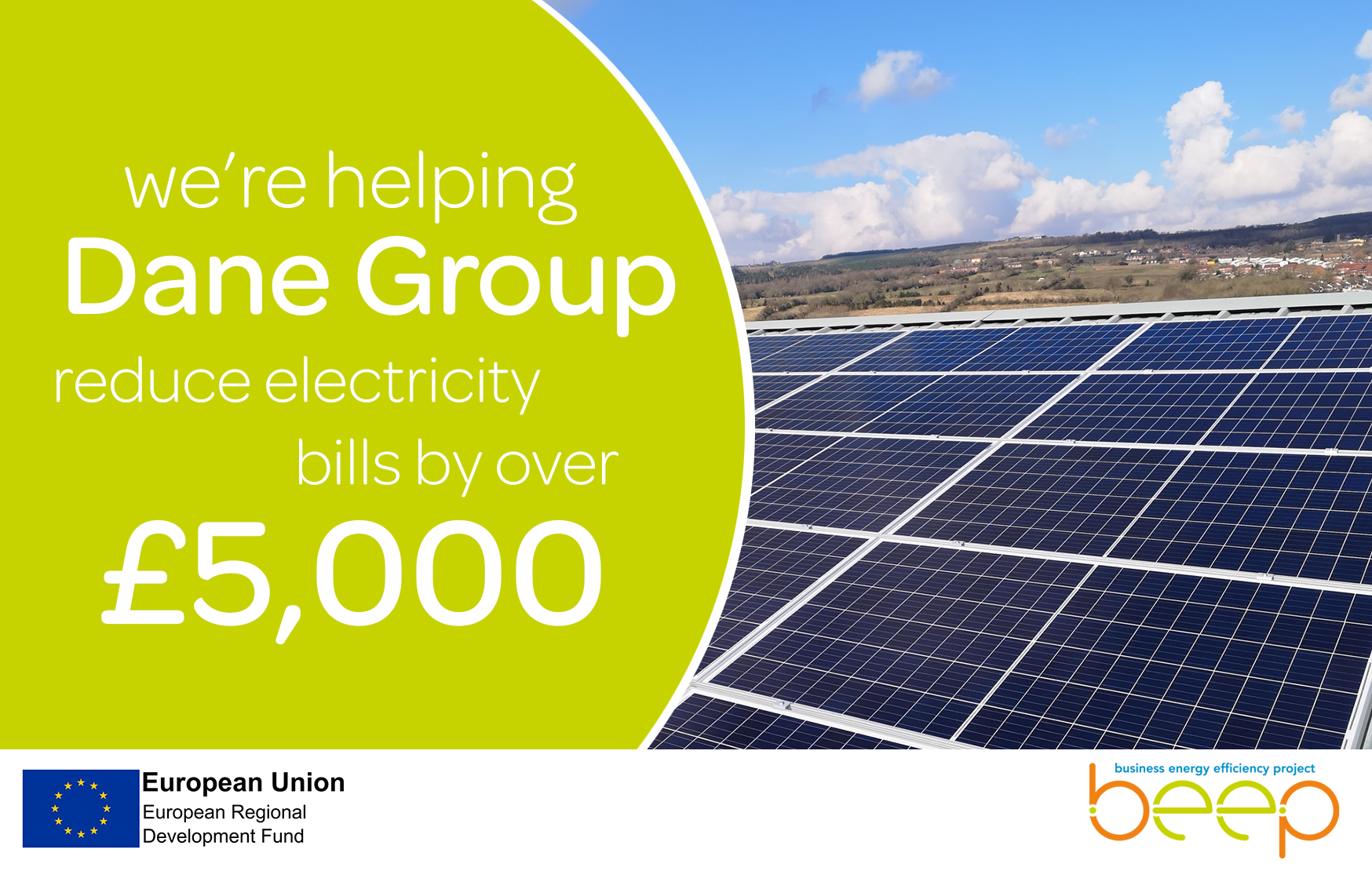 exterior of factory roof lined with solar panels text says we're helping Dane Group reduce electricity bills by over £5,000