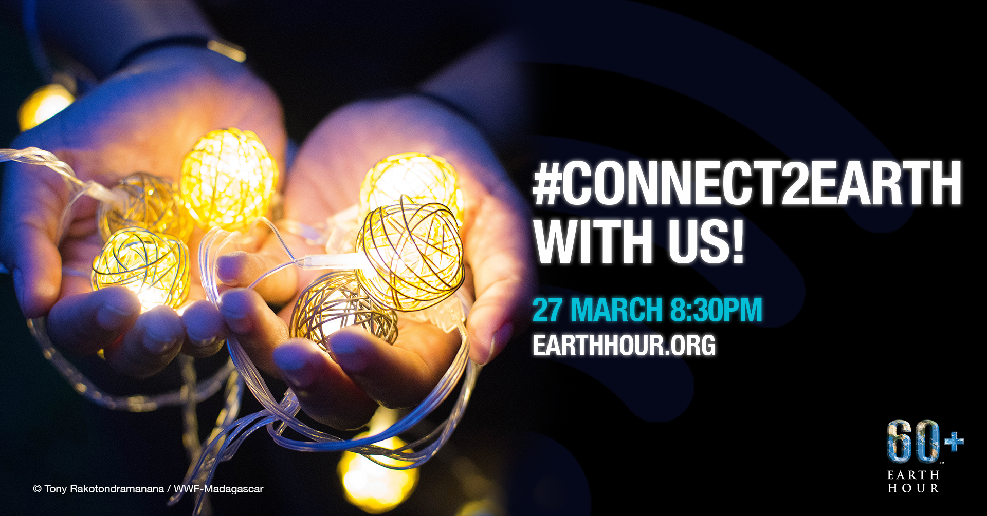 hands holding small lights text says # connect 2 earth with us! 27th March 8:30pm earth hour .org